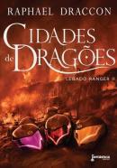CIDADE DE DRAGOES - LEGADO RANGER 2