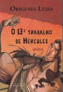13º TRABALHO DE HERCULES, O - 8ª ED