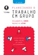 PLANEJANDO O TRABALHO EM GRUPO - 3ª ED