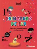 BRINCANDO DE LER - DICIONARIO ILUSTRADO HOUAISS DE ALFABETIZACAO
