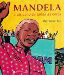 MANDELA - O AFRICANO DE TODAS AS CORES - 2ª ED