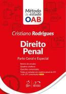 SERIE METODO DE ESTUDO OAB - DIREITO PENAL - PARTE GERAL E ESPECIAL
