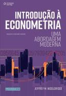 INTRODUCAO A ECONOMETRIA - UMA ABORDAGEM MODERNA - TRADUCAO DA 6ª ED. NORTE AMERICANA