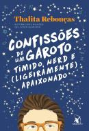 CONFISSOES DE UM GAROTO TIMIDO, NERD E (LIGEIRAMENTE) APAIXONADO