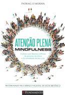ATENCAO PLENA - MINDFULNESS