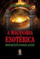MACONARIA ESOTERICA, A
