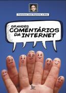 GRANDES COMENTARIOS DA INTERNET