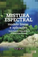 MISTURA ESPECTRAL - MODELO LINEAR E APLICACOES