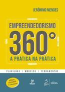 EMPREENDEDORISMO 360º - A PRATICA NA PRATICA - PLANILHA - MODELOS - FERRAMENTAS - 3ª ED