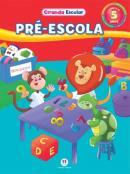 PRE-ESCOLA - COLECAO CIRANDA ESCOLAR - MEUS PRIMEIROS CONTATOS COM A ESCRITA