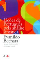 LICOES DE PORTUGUES PELA ANALISE SINTATICA - 19ª ED