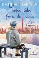 MINHA VIDA FORA DE SERIE - 4ª TEMPORADA