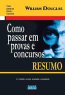 COMO PASSAR EM PROVAS E CONCURSOS - RESUMO - 11ª ED
