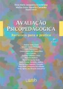 AVALIACAO PSICOPEDAGOGICA - RECURSOS PARA A PRATICA