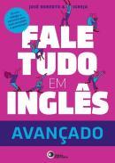 FALE TUDO EM INGLES - AVANCADO COM CD-AUDIO