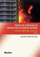 PROJETO DE ESTRUTURAS DE CONCRETO EM SITUACAO DE INCENDIO - CONFORME ABNT NBR 15200:2012 - 2ª ED