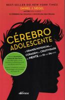 CEREBRO DO ADOLESCENTE, O