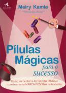 PILULAS MAGICAS PARA O SUCESSO
