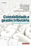 CONTABILIDADE E GESTAO TRIBUTARIA - TEORIA, PRATICA E ENSINO  - CNL - CENGAGE UNIVERSITARIO