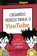 CRIANDO VIDEOS PARA O YOUTUBE PARA LEIGOS