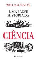 BREVE HISTORIA DA CIENCIA, UMA - POCKET
