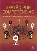 GESTAO POR COMPETENCIAS - FERRAMENTAS PARA AVALIAR E MAPEAR PERFIS