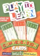 PLAY TO LEARN - JOGO DE CARTAS - CONVERSATION CARDS