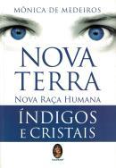 NOVA TERRA - NOVA RACA HUMANA