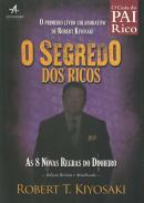 SEGREDO DOS RICOS, O - AS 8 NOVAS REGRAS DO DINHEIRO