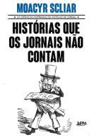 HISTORIAS QUE OS JORNAIS NAO CONTAM