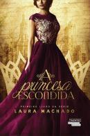 PRINCESA ESCONDIDA, A