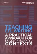 TEACHING EFL WRITING - A PRACTICAL APPROACH FOR SKILLS-INTEGRATED CONTEXTS
