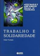 TRABALHO E SOLIDARIEDADE