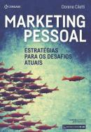 MARKETING PESSOAL - ESTRATEGIAS PARA OS DESAFIOS ATUAIS - 2ª ED