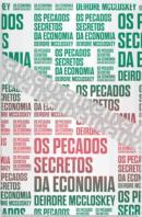 PECADOS SECRETOS DA ECONOMIA, OS