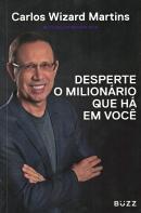 DESPERTE O MILIONARIO QUE HA EM VOCE