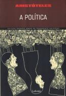 POLITICA, A -  COLEÇÃO GRANDES OBRAS DO PENSAMENTO UNIVERSAL