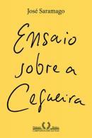 ENSAIO SOBRE A CEGUEIRA - 2ª ED