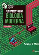 VEREDA DIGITAL - FUNDAMENTOS DA BIOLOGIA MODERNA -