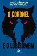 CORONEL E O LOBISOMEM, O