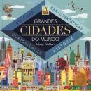 GRANDES CIDADES DO MUNDO
