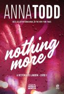 NOTHING MORE - A HISTORIA DE LANDON - LIVRO I