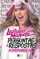 PERGUNTAS E RESPOSTAS #LARIMANOELA