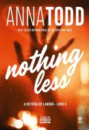 NOTHING LESS - A HISTORIA DE LANDON - LIVRO II
