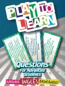 PLAY TO LEARN - JOGO DE CARTAS - QUESTIONS FOR ADVANCED STUDENTS