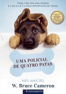 MEU AMICAO - UMA POLICIAL DE QUATRO PATAS