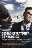 GESTAO ESTRATEGICA DE NEGOCIOS - ESTRATEGIAS DE CRESCIMENTO E SOBREVIVENCIA EMPRESARIAL - 3ª ED