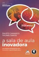 SALA DE AULA INOVADORA, A