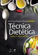 TECNICA DIETETICA - TEORIA E APLICACOES