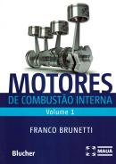 MOTORES DE COMBUSTAO INTERNA - VOL. 1 - 2ª ED